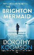 Cover-Bild zu Koomson, Dorothy: The Brighton Mermaid (eBook)