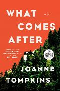 Cover-Bild zu Tompkins, JoAnne: What Comes After