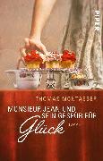 Cover-Bild zu Montasser, Thomas: Monsieur Jean und sein Gespür für Glück