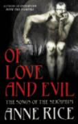 Cover-Bild zu Rice, Anne: Of Love and Evil (eBook)
