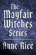 Cover-Bild zu Rice, Anne: The Mayfair Witches Series 3-Book Bundle (eBook)