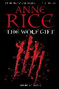 Cover-Bild zu Rice, Anne: The Wolf Gift (eBook)