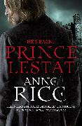 Cover-Bild zu Rice, Anne: Prince Lestat (eBook)