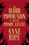 Cover-Bild zu Rice, Anne: Blood Communion (eBook)