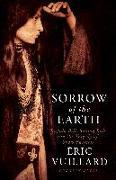 Cover-Bild zu Vuillard, Éric: Sorrow of the Earth (eBook)