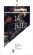 Cover-Bild zu Vuillard, Éric: 14. Juli