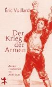 Cover-Bild zu Vuillard, Éric: Der Krieg der Armen
