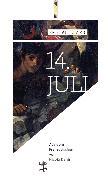 Cover-Bild zu Vuillard, Éric: 14. Jul (eBook)