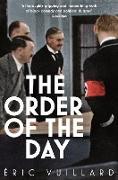 Cover-Bild zu Vuillard, Eric: The Order of the Day (eBook)