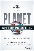 Cover-Bild zu Strauss, Steven D.: Planet Entrepreneur (eBook)