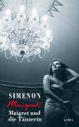 Cover-Bild zu Simenon, Georges: Maigret und die Tänzerin