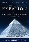 Cover-Bild zu Drei Eingeweihte: Kybalion - Die 7 hermetischen Gesetze