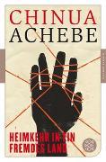 Cover-Bild zu Achebe, Chinua: Heimkehr in ein fremdes Land