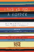Cover-Bild zu Coetzee, J.M.: This Is Not a Border