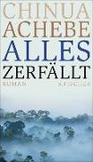 Cover-Bild zu Achebe, Chinua: Alles zerfällt (eBook)