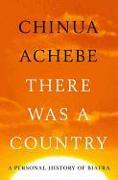 Cover-Bild zu Achebe, Chinua: There Was a Country