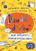 Cover-Bild zu Reschke, Katharina: Doodel-di-doo. Der verrückte Schreib-Kritzel-Spaß