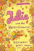 Cover-Bild zu Düwel, Franca: Julie und das Herzschlamassel. Schlimmer geht`s immer 03