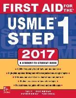 Cover-Bild zu First Aid for the USMLE Step 1 2017 von Le, Tao