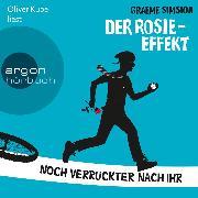 Cover-Bild zu Simsion, Graeme: Der Rosie-Effekt - Noch verrückter nach ihr (Ungekürzte Lesung) (Audio Download)