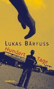 Cover-Bild zu Bärfuss, Lukas: Hundert Tage (eBook)