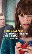 Cover-Bild zu Bärfuss, Lukas: Die sexuellen Neurosen unserer Eltern (eBook)