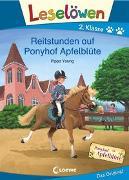 Cover-Bild zu Young, Pippa: Leselöwen 2. Klasse - Reitstunden auf Ponyhof Apfelblüte