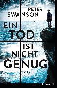 Cover-Bild zu Swanson, Peter: Ein Tod ist nicht genug (eBook)