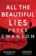 Cover-Bild zu Swanson, Peter: All the Beautiful Lies (eBook)
