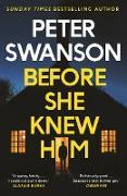 Cover-Bild zu Swanson, Peter: Before She Knew Him (eBook)