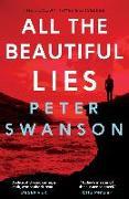 Cover-Bild zu Swanson, Peter: All the Beautiful Lies