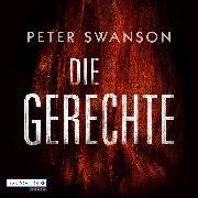 Cover-Bild zu Swanson, Peter: Die Gerechte (Audio Download)