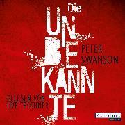 Cover-Bild zu Swanson, Peter: Die Unbekannte (Audio Download)