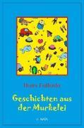 Cover-Bild zu Fallada, Hans: Geschichten aus der Murkelei (eBook)