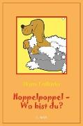 Cover-Bild zu Fallada, Hans: Hoppelpoppel - wo bist du? (eBook)