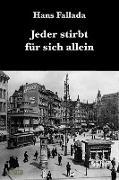 Cover-Bild zu Fallada, Hans: Jeder stirbt für sich allein (eBook)