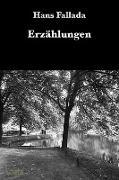 Cover-Bild zu Fallada, Hans: Erzählungen (eBook)