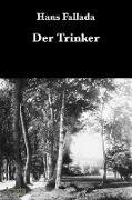 Cover-Bild zu Fallada, Hans: Der Trinker (eBook)