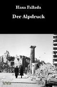 Cover-Bild zu Fallada, Hans: Der Alpdruck (eBook)