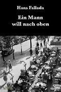 Cover-Bild zu Fallada, Hans: Ein Mann will nach oben (eBook)