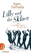 Cover-Bild zu Fallada, Hans: Lilly und ihr Sklave (eBook)