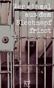 Cover-Bild zu Fallada, Hans: Wer einmal aus dem Blechnapf frisst (eBook)