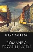 Cover-Bild zu Fallada, Hans: Hans Fallada - Romane und Erzählungen (eBook)