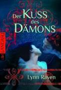 Cover-Bild zu Raven, Lynn: Der Kuss des Dämons
