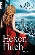 Cover-Bild zu Raven, Lynn: Hexenfluch (eBook)