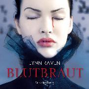 Cover-Bild zu Raven, Lynn: Blutbraut (Audio Download)