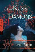 Cover-Bild zu Raven, Lynn: Der Kuss des Dämons (eBook)