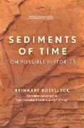 Cover-Bild zu Koselleck, Reinhart: Sediments of Time (eBook)