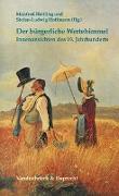 Cover-Bild zu Hettling, Manfred (Hrsg.): Der bürgerliche Wertehimmel
