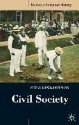 Cover-Bild zu Hoffmann, Stefan-Ludwig: Civil Society: 1750-1914